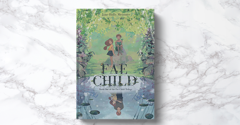 Fae Child by Jane-Holly Meissner Book Review